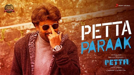 Petta – Petta Paraak Tamil Lyric Video