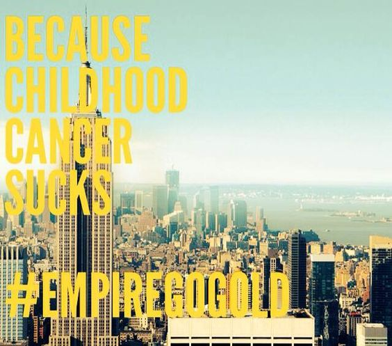 Because childhood cancer sucks...                     #empiregogold