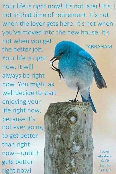 A tua via é Agora! Não é depois! Não é no dia da reforma. Não é quando o amante…