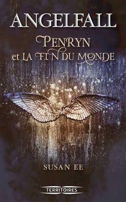 La Chronique des Passions: Angelfall, tome 1 : Penryn et la fin du monde - Su...