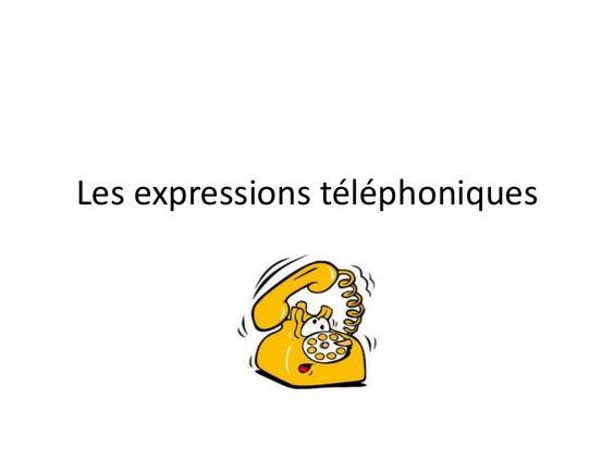 Les expressions téléphoniques