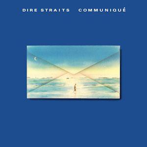 Dire Straits ~ Communique