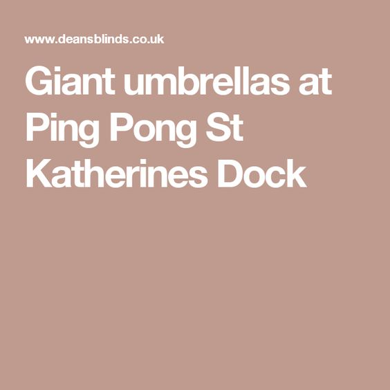 Giant umbrellas at Ping Pong St Katherines Dock