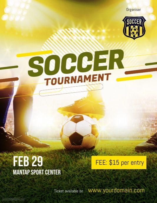 Soccer Futsal Football Tournament Flyer Poster Template Soccer Tournament Sports Flyer Sport Poster