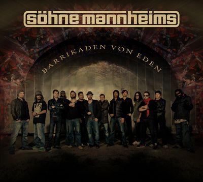 Söhne Mannheims - Barrikaden von Eden