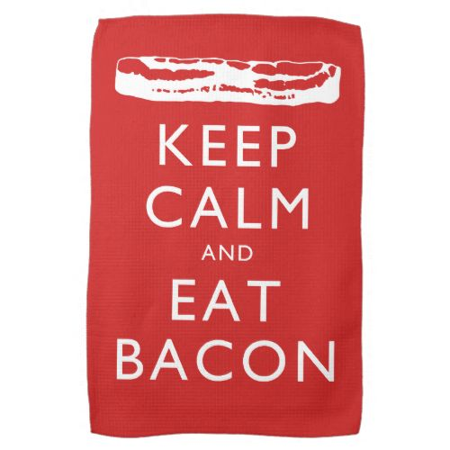 #KeepCalm and Eat #Bacon - Hand Towels