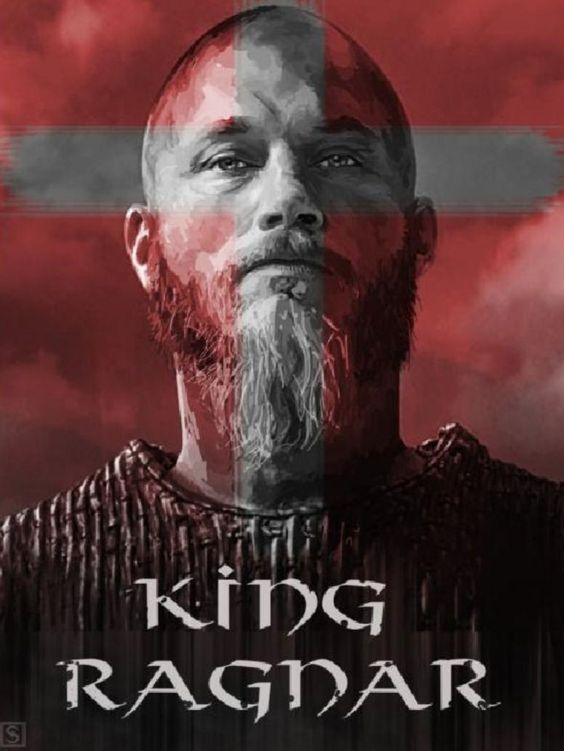 Ragnar Lothbrok Viking Legendary Hero And Myth Vikings Ragnar