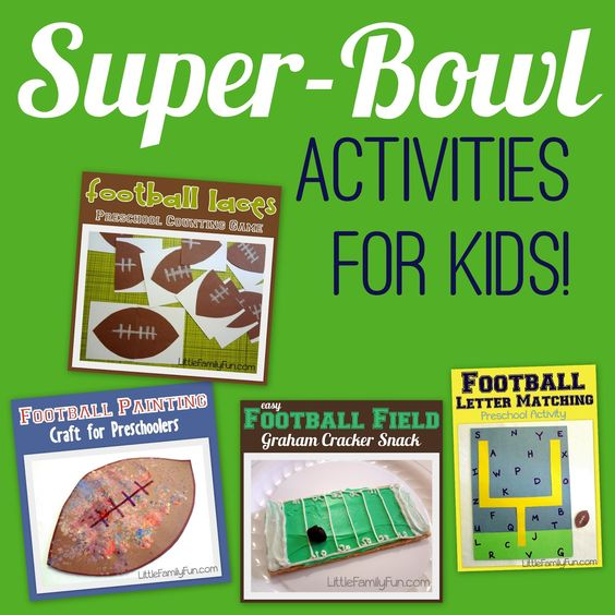 Little Family Fun: Super-Bowl Activities For Kids