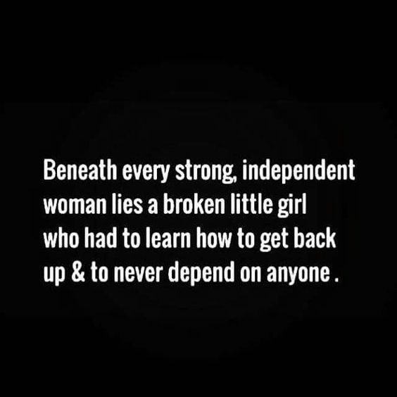 I'm stronger now than I ever have been but I once thought I was too broken...funny how I didn't realize that I was learning not to depend on anyone else every time I picked myself back up!!!!