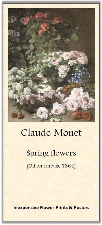 Claude Monet, Spring flowers (1864) | Inexpensive Flower Prints & Posters