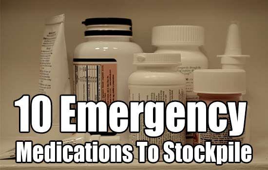 10 Emergency Medications To Stockpile, survival, prepping, stockpile, barter items, shtf,