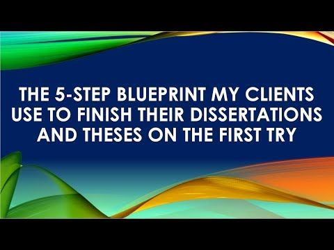 Five Step To Finishing Your Dissertation Youtube It I Finished Blueprints