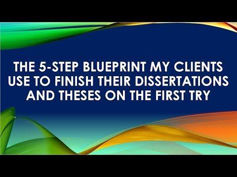 Five Step To Finishing Your Dissertation Youtube It I Finished Blueprints