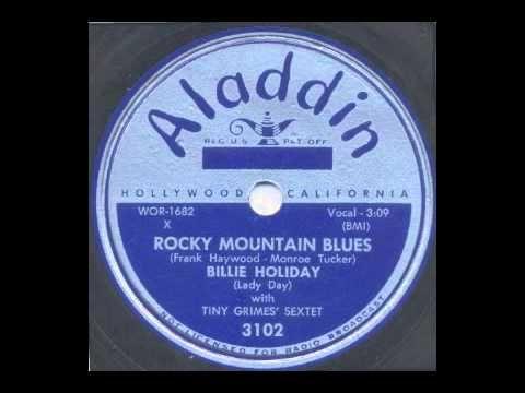 Billie Holiday / Rocky Mountain Blues / Aladdin 3102