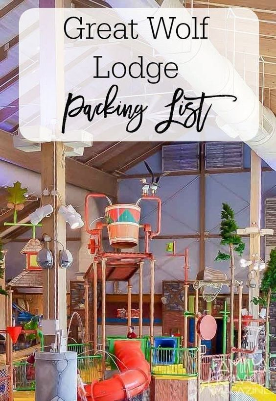 Great Wolf Lodge Packing List