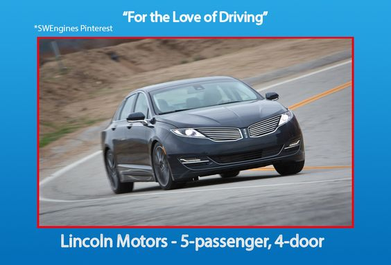 #SWEngines Lincoln Motors - 5 passengers, 4 doors
