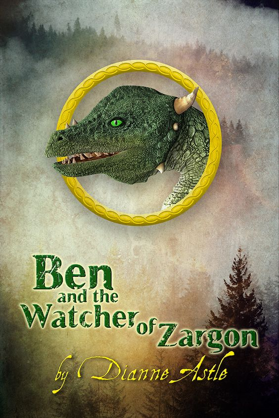 Ben and the Watcher of Zargon by Dianne Astle: