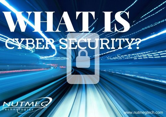 Pin By Nutmeg Technologies On Security Tips What Is Cyber Security Cyber Security Security Tips
