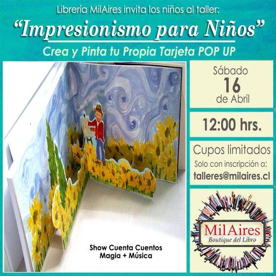 Taller IMPRESIONISMO PARA NIÑOS - MilAires, Boutique del Libro.
