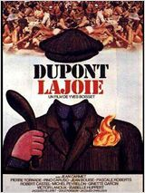 Dupont Lajoie - Yves Boisset