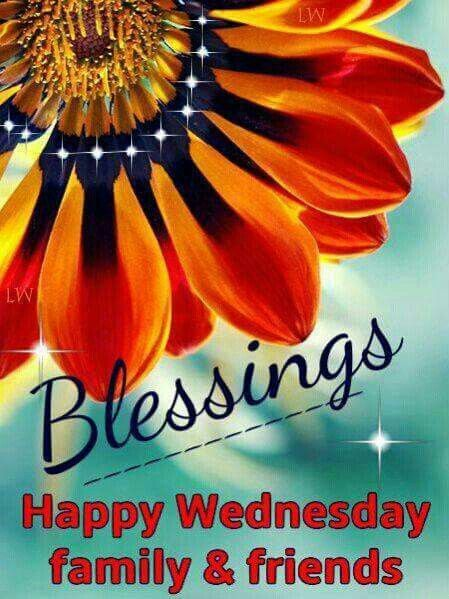 Blessings Happy Wednesday Family Amp Friends Pictures