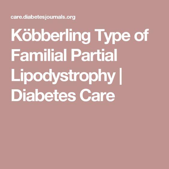 Köbberling Type of Familial Partial Lipodystrophy   Diabetes Care