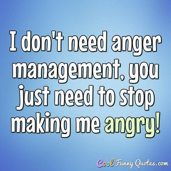 Funny Quote Funny Anger Quotes Anger Quotes Funny Animal Quotes