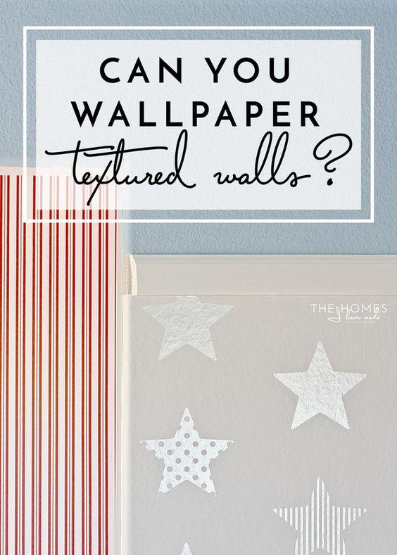 Can You Wallpaper Textured Walls Wallpaper Trends Temporary Wallpaper Wall Wallpaper