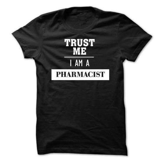 Trust me, I am a Pharmacist (new version)-Sun T Shirts, Hoodies Sweatshirts. Check price ==► http://store.customtshirts.xyz/go.php?u=https://www.sunfrog.com/No-Category/Trust-me-I-am-a-Pharmacist-new-version-Sun.html?41382