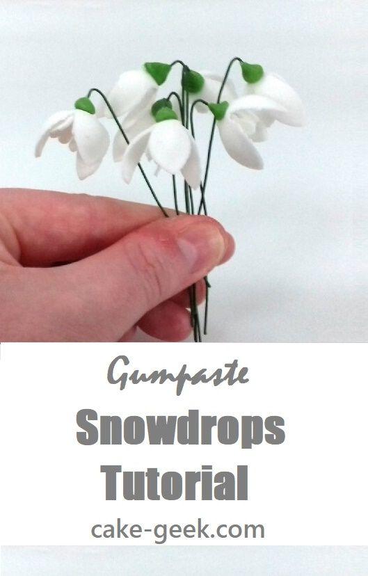 Gumpaste Snowdrop Tutorial In 2020 Wedding Cake Tutorial Fondant Flower Tutorial Learn Cake Decorating