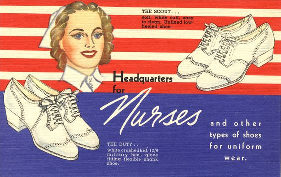 Headquarters for Nurses. An advertisement for nursing shoes, 1940s. A nurse, visible from neck up, smiles between two pairs of white heeled shoes.
