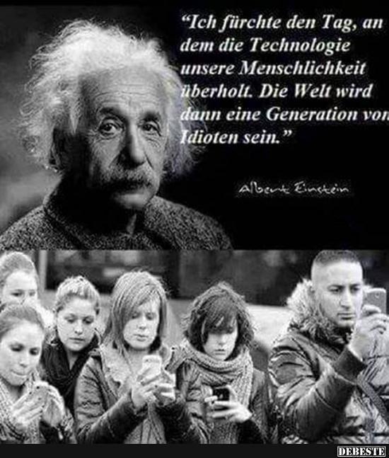 Besten Bilder Videos Und Spruche Und Es Kommen Taglich Neue Lustige Facebook Bilder Auf Debeste De Hier Werden Taglich Witze Und Spruche Gepostet Bildung Spruche Weisheiten Zitate Albert Einstein Zitate