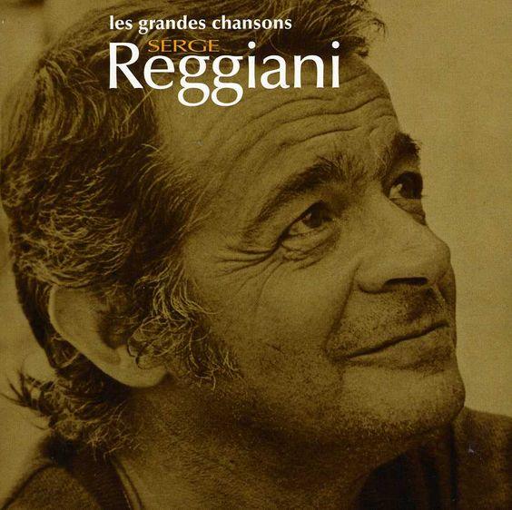 Universal Serge Reggiani - Les Grandes Chansons