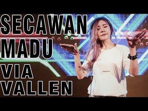 Secawan Madu Via Vallen Remix Dangdut Paling Mantul Youtube Lagu Lagu Terbaik Penyanyi