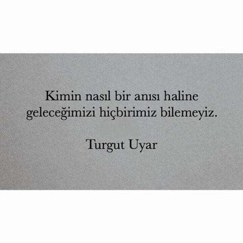 * Turgut Uyar: