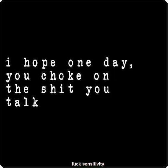 Shit you talk