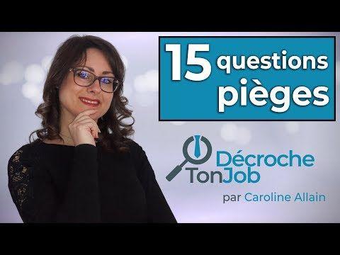 Entretien D Embauche 15 Questions Pieges Decryptees Pour Vous Youtube Questions Entretien Embauche Entretien Embauche Question Entretien