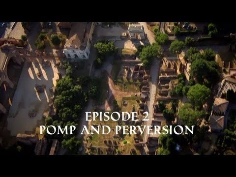 (BBC Documentary) The Treasures of Ancient Rome - Pomp and Perversion HD - YouTube