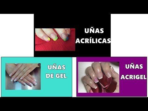 Diferencia Uñas Acrílicas De Gel Acrigel Differences Acrylic Gel Acrygel Nails Principiantes Youtube Uñas De Gel Uñas Acrílicas Uñas