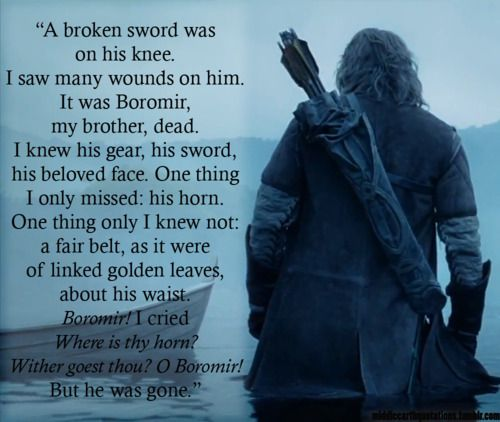 - Faramir's vision (or real occurrence?) after Boromir's death, The Two Towers, Book IV, The Window on the West