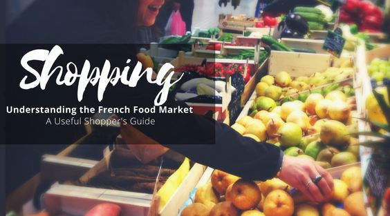 Understanding the French food markets. Learn to read the signs and be a savvy shopper.  www.cooknwithclass.com