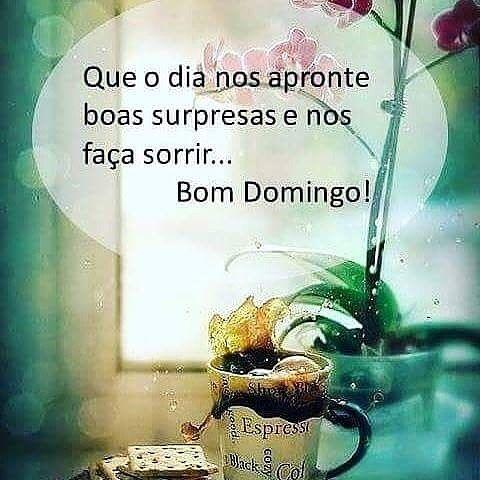 Feliz Domingo Bomdia Domingo Lindo Felicidade Fe