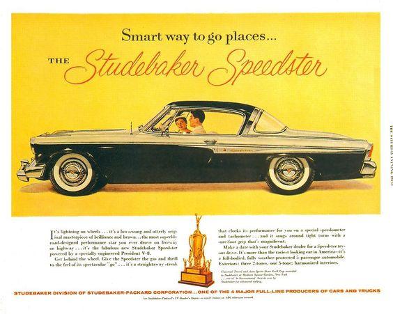 1955 Studebaker Ad Studebaker Automobile Advertising Car Ads