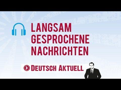 Uchit Nemeckij Langsam Gesprochene Nachrichten 24 10 2016 Youtube Learn German German Deutsch