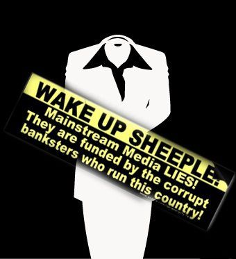 Wake up sheeple mainstream media lies they are funded by the corrupt banksters who run this country   Anonymous ART of Revolution: