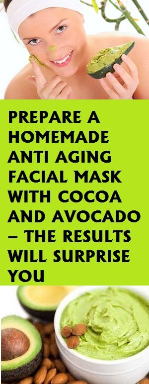This homemade anti aging facial mask made with cocoa and avocado will give you the desired results in no time. It is the perfect solution for any type of skin.