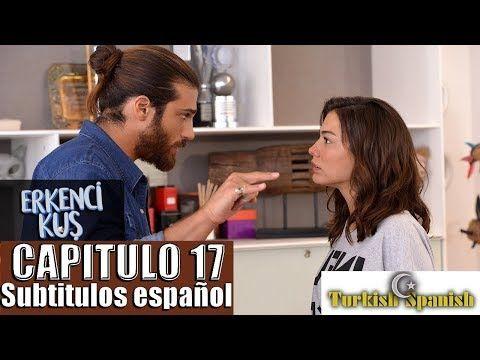 17 Erkenci Kuş Pajaro Madrugador Capitulo 17 Subtitulos En Español Youtube Madrugador Youtube Español