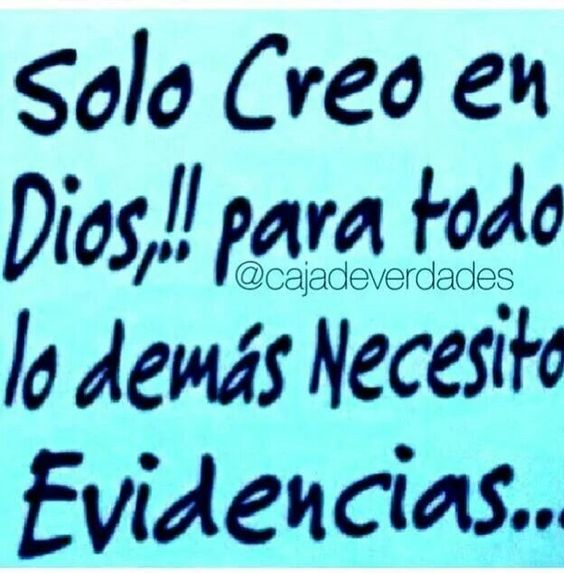 Solo creo en Dios!!