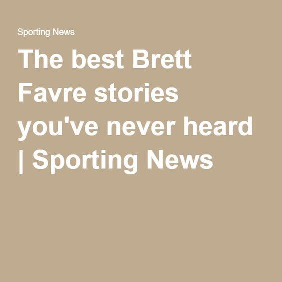The best Brett Favre stories you've never heard | Sporting News