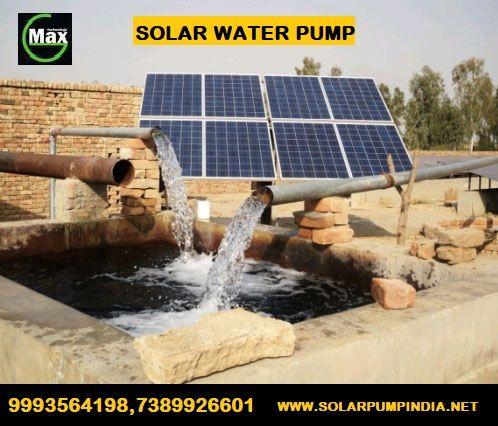 Solar Water Pump 1 Hp To 3 Hp Solar Water Pump Price In India In 2020 Solar Water Pump Solar Powered Water Pump Solar